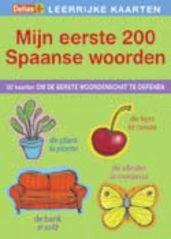 Mijn eerste 200 Spaanse woorden - Onbekend  