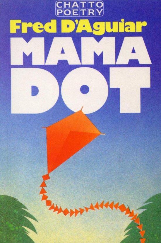 Boek cover Mama Dot van Fred DAguiar (Onbekend)