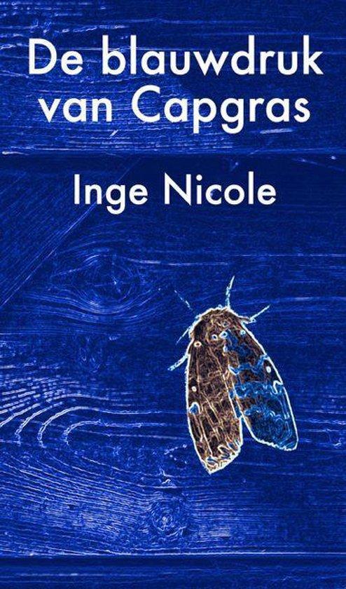 De blauwdruk van Capgras - Inge Nicole |