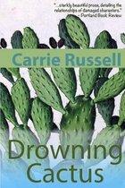 Drowning Cactus