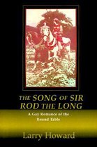 The Song of Sir Rod the Long