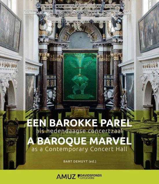 Een barokke parel als hedendaagse concertzaal - . Amuz |