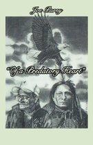 Of a Predatory Heart