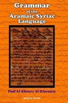 Boek cover Grammar of the Aramaic Syriac Language van Paul Al-Kfarnissy