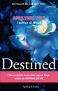 Destined (versione italiana)