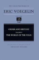 Order and History v. 2; World of the Polis