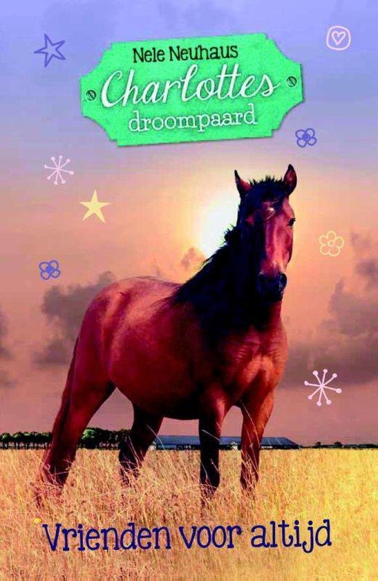 Charlottes droompaard 5 - Vrienden voor altijd? - Nele Neuhaus  