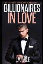 Billionaires in Love, Book Three