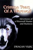 Crimson Tears of a Werewolf