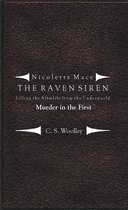Nicolette Mace: the Raven Siren - Filling the Afterlife from the Underworld: Murder in the First