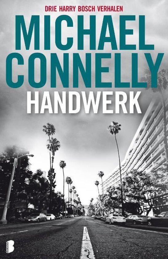 Handwerk - Michael Connelly  