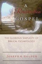 A Resurrection Gospel
