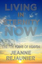 Living in Eternity Now
