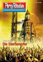 Perry Rhodan 2739: Die Sternenrufer (Heftroman)
