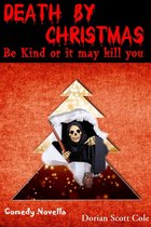 Omslag Death By Christmas: Be Kind Or It May Kill You