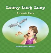 Lousy Luck Lucy