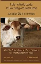 India - A World Leader in Cow Killing and Beef Export - An Italian Did It in 10 Years