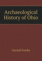 Archaeological History of Ohio
