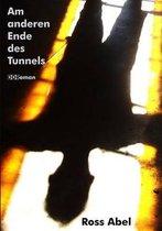 Am Anderen Ende Des Tunnels
