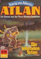 Atlan 335: Die lebenden Toten