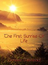 The First Sunrise Of Life