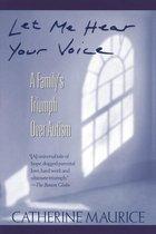 Let Me Hear Your Voice