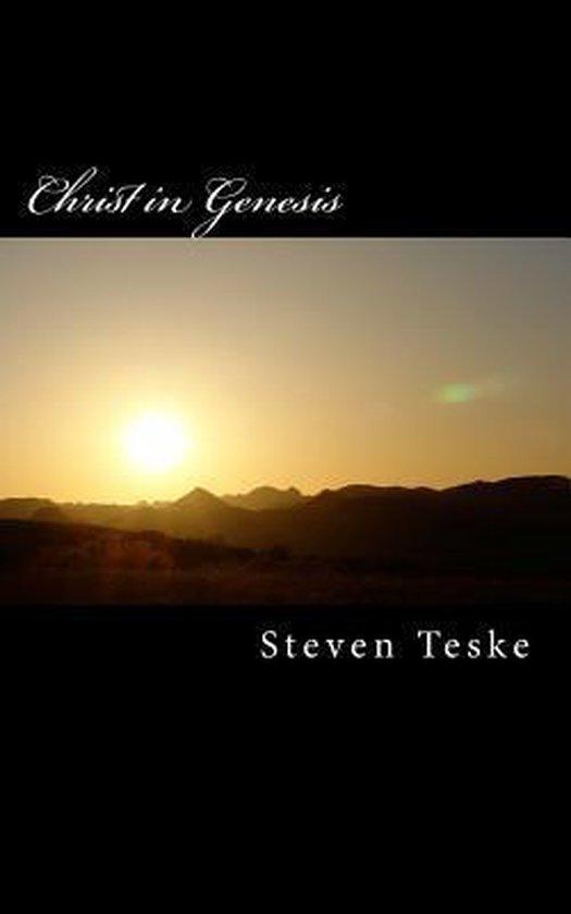 Boek cover Christ in Genesis van Steven Teske
