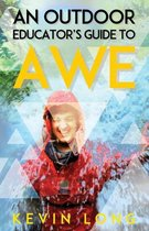 An Outdoor Educator's Guide to Awe
