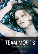 Team mortis kristalkinderen