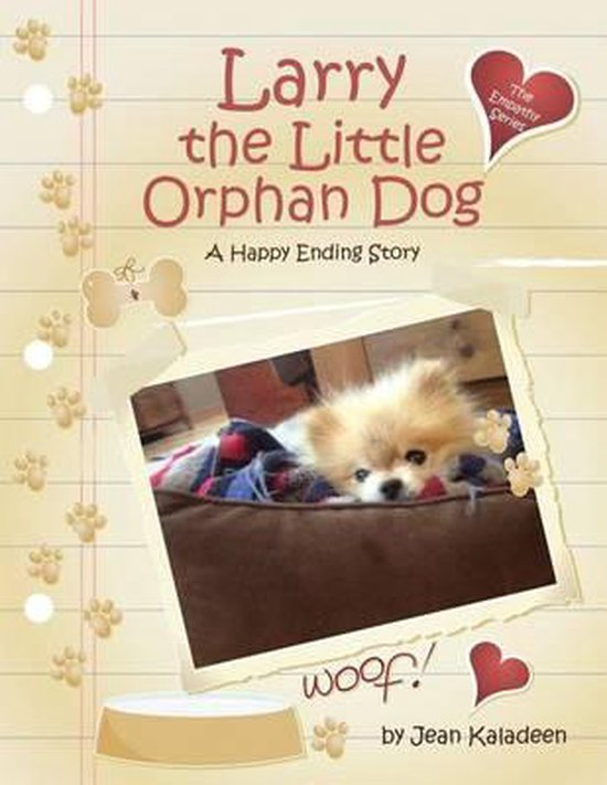 Larry the Little Orphan Dog