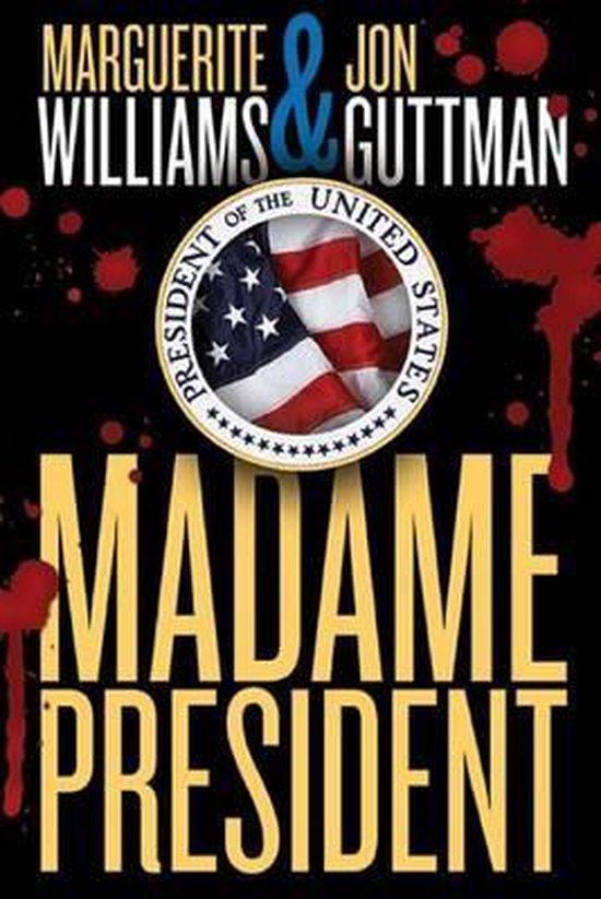 Boek cover Madame President van Marguerite Williams (Paperback)