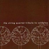String Quartet Tribute to Coldplay, Vol. 2