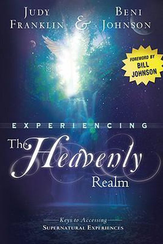 Experiencing the Heavenly Realm