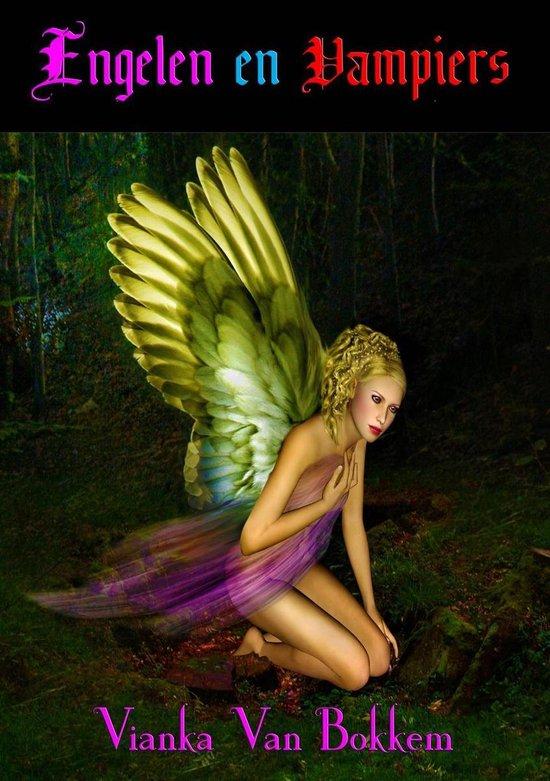 Engelen en Vampiers - Vianka Van Bokkem |