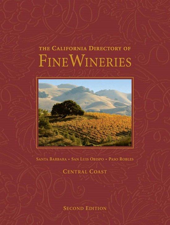 Boek cover The California Directory of Fine Wineries: Central Coast van K. Reka Badger (Onbekend)