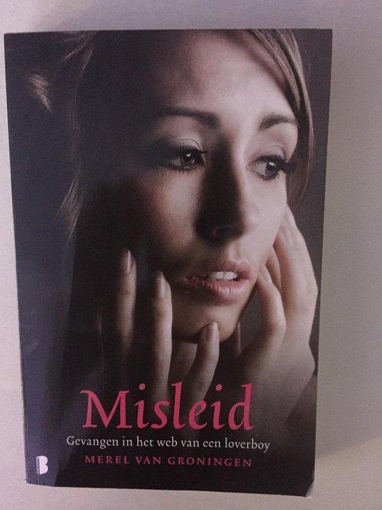 Boek cover Misleid van Merel van Groningen (Paperback)