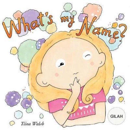 What's My Name? Gilah