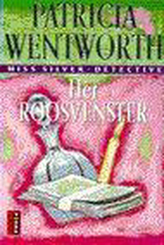 Het roosvenster - Patricia Wentworth |