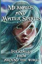 Mermaids and Water Spirits