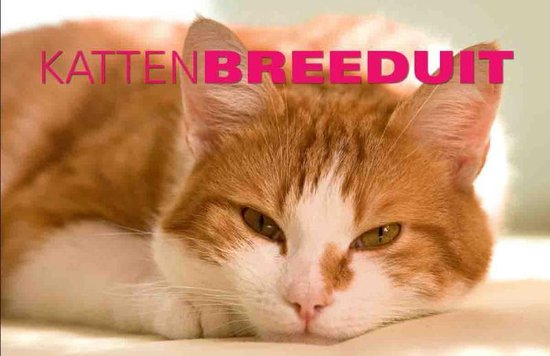 Breeduit - Katten Breeduit - Peter Beemsterboer |