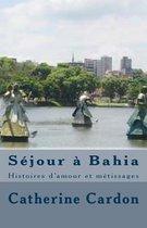 S jour Bahia