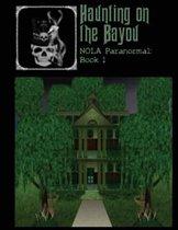 Haunting on the Bayou