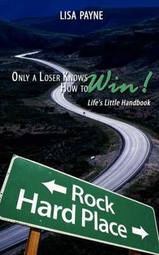 Only a Loser Knows How to Win!