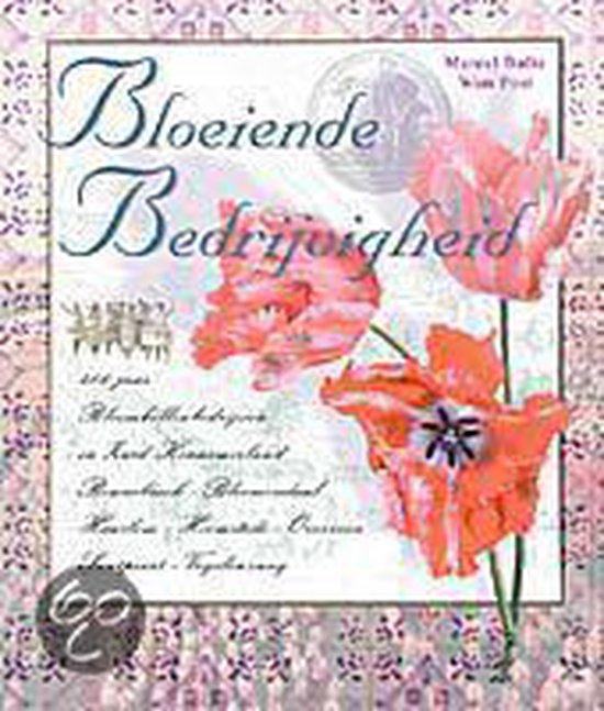 BLOEIENDE BEDRIJVIGHEID - Bulte M.   Fthsonline.com