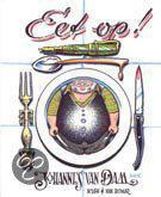 Eet Op! - Johannes van Dam   Fthsonline.com