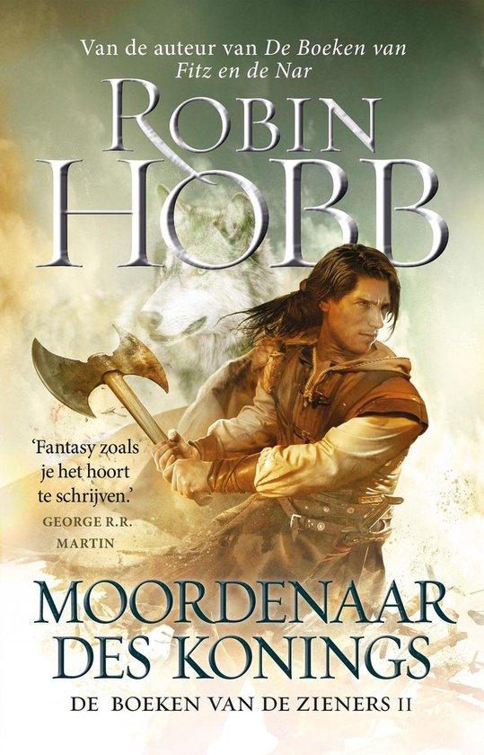 De boeken van de Zieners 2 -   Moordenaar des konings - Robin Hobb