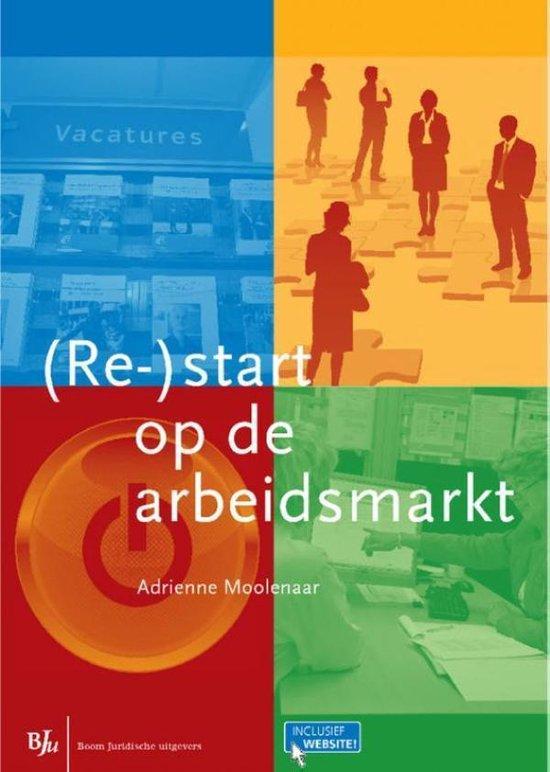 (Re-)start op de arbeidsmarkt - Adrienne Moolenaar  
