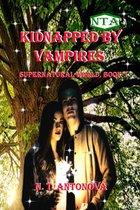 Kidnapped by Vampires (Supernatural World, Book 1)