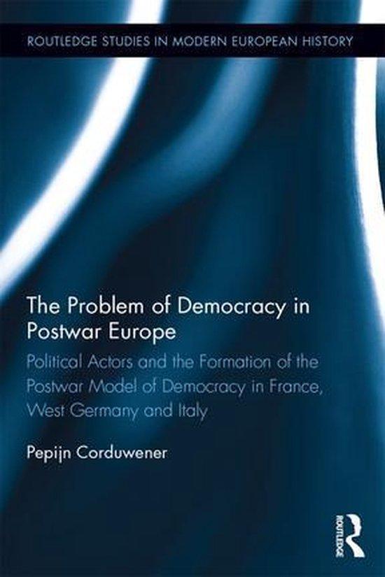 Boek cover The Problem of Democracy in Postwar Europe van Pepijn Corduwener (Onbekend)