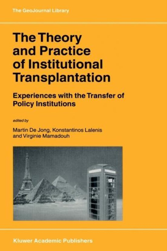 Boek cover The Theory and Practice of Institutional Transplantation van Francois G. Dell (Paperback)